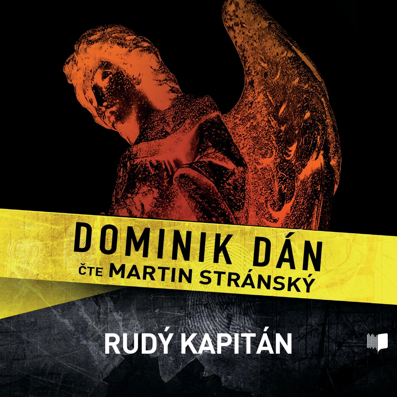 Dominik Dán - Rudý kapitán