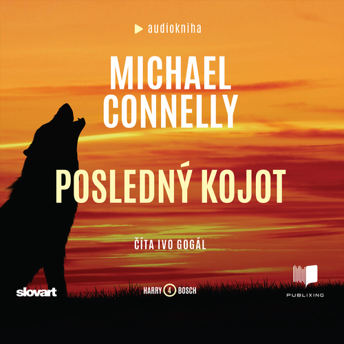 Michael Connelly - Posledný kojot