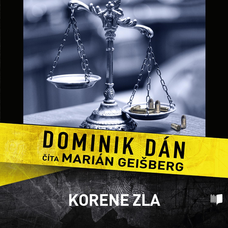 Dominik Dán - Korene zla