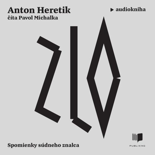 Anton Heretik - Zlo