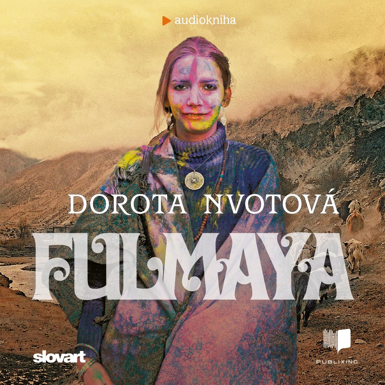Dorota Nvotová - Fulmaya