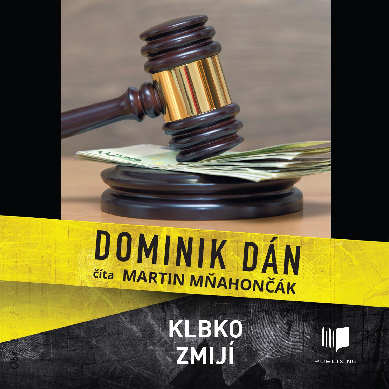 Dominik Dán - Klbko zmijí