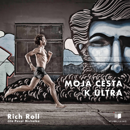 Rich Roll - Moja cesta k ultra