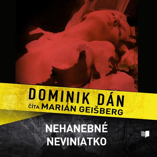 Dominik Dán - Nehanebné neviniatko