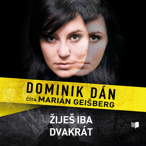 Dominik Dán - Žiješ iba dvakrát