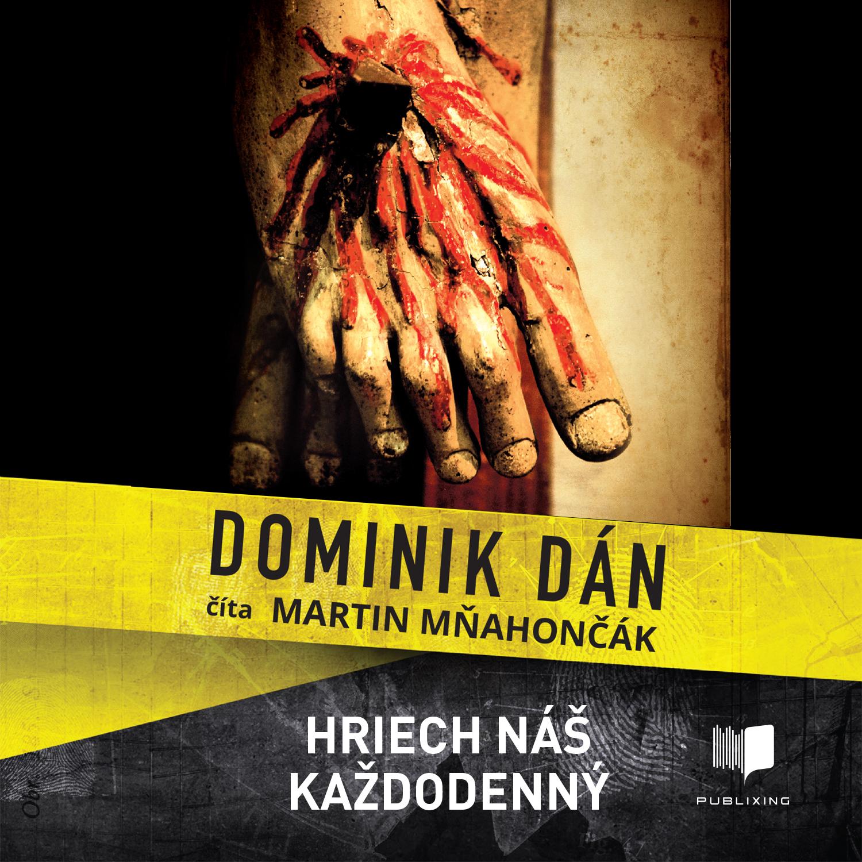 Dominik Dán - Hriech náš každodenný