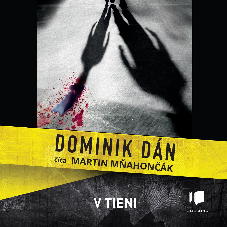 Dominik Dán - V tieni