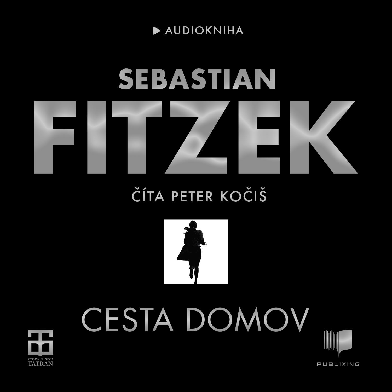 Sebastian Fitzek - Cesta domov