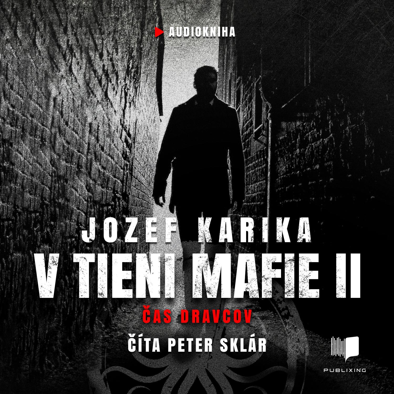 Jozef Karika - V tieni mafie 2