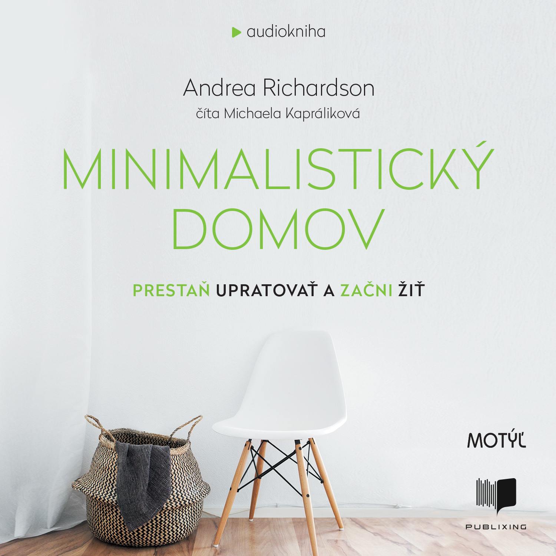 Andrea Richardson - Minimalistický domov