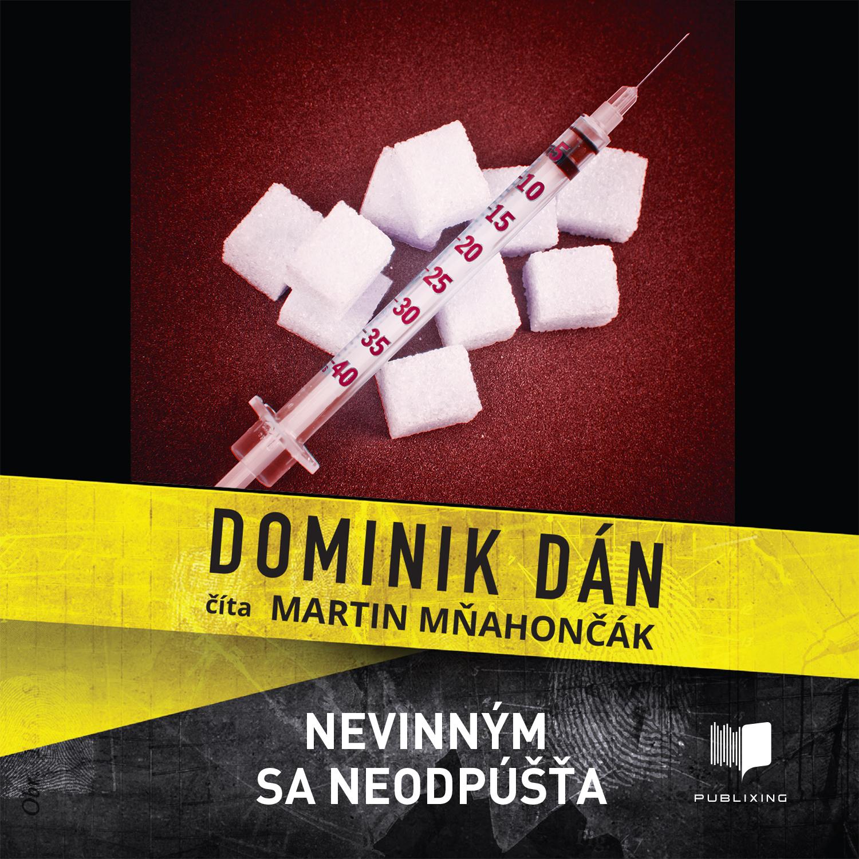 Dominik Dán - Nevinným sa neodpúšťa