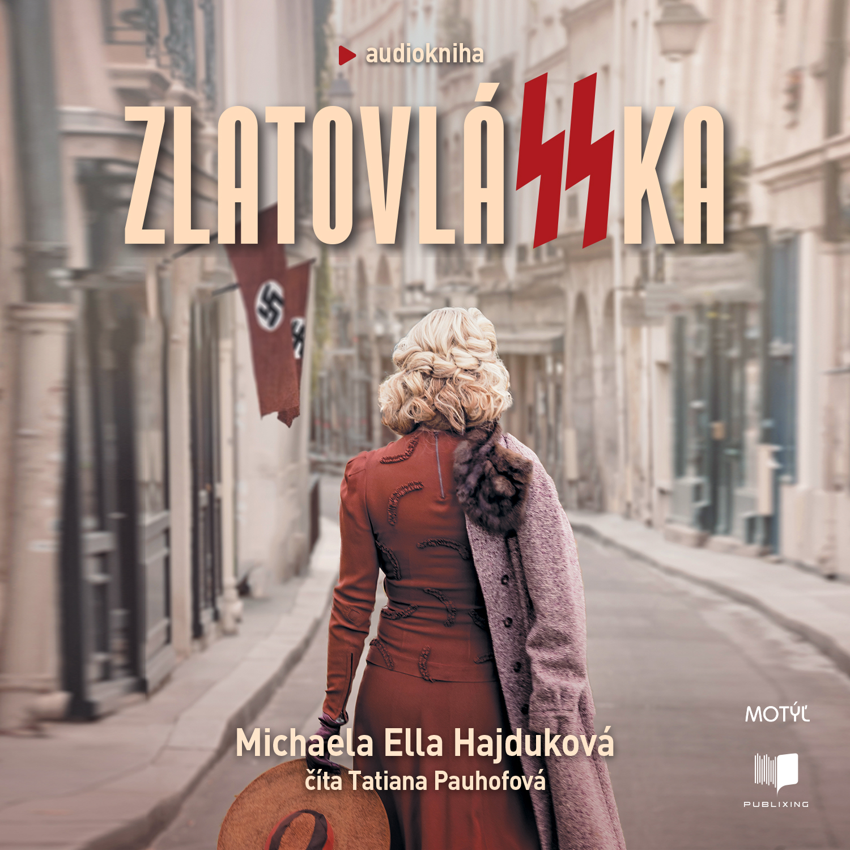 Michaela Ella Hajduková - ZlatovláSSka