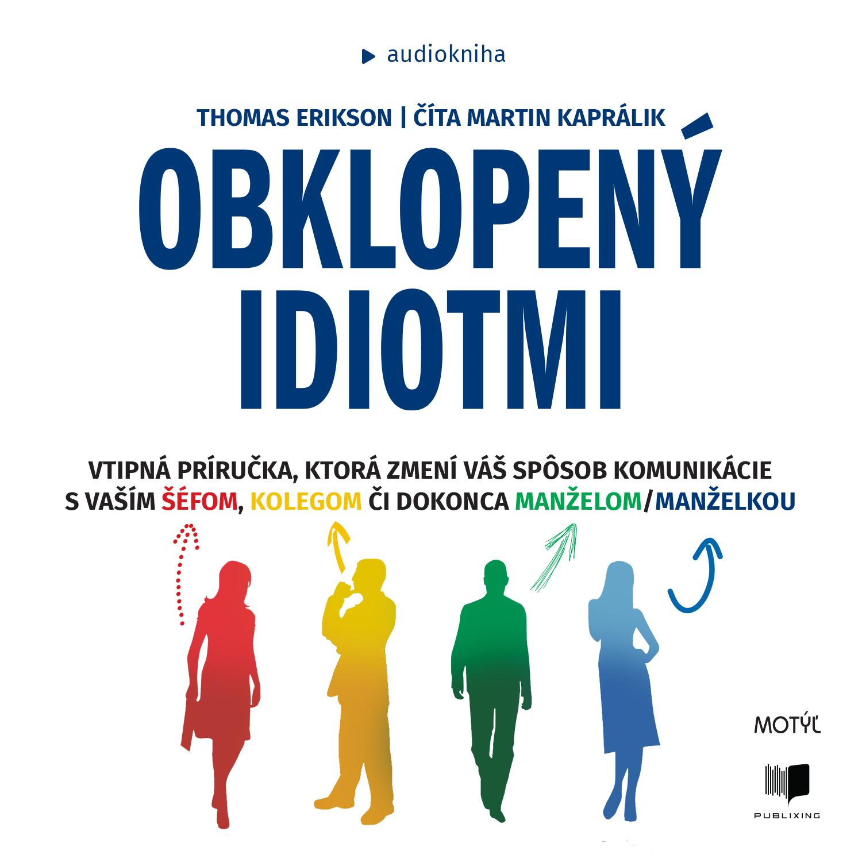 Thomas Erikson - Obklopený idiotmi