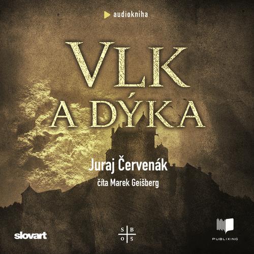 Juraj Červenák - Vlk a dýka