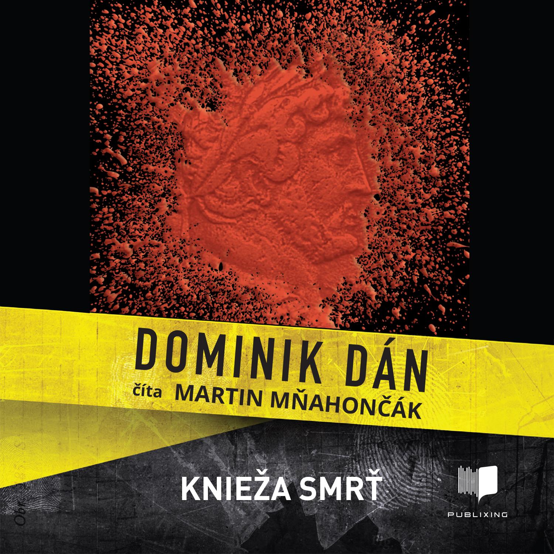 Dominika Dán - Knieža smrť