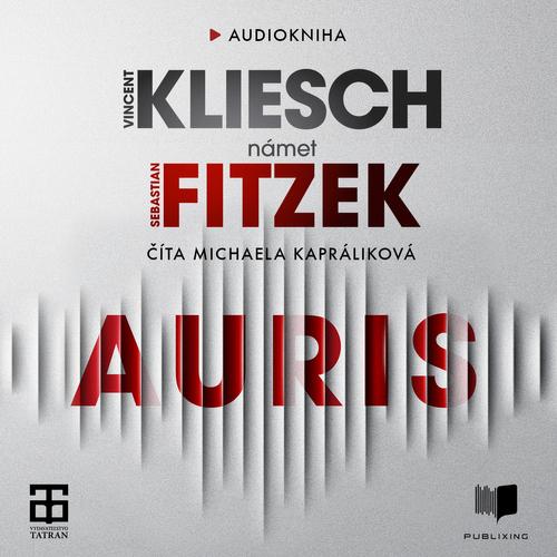Vincent Kliesch, Sebastian Fitzek - Auris