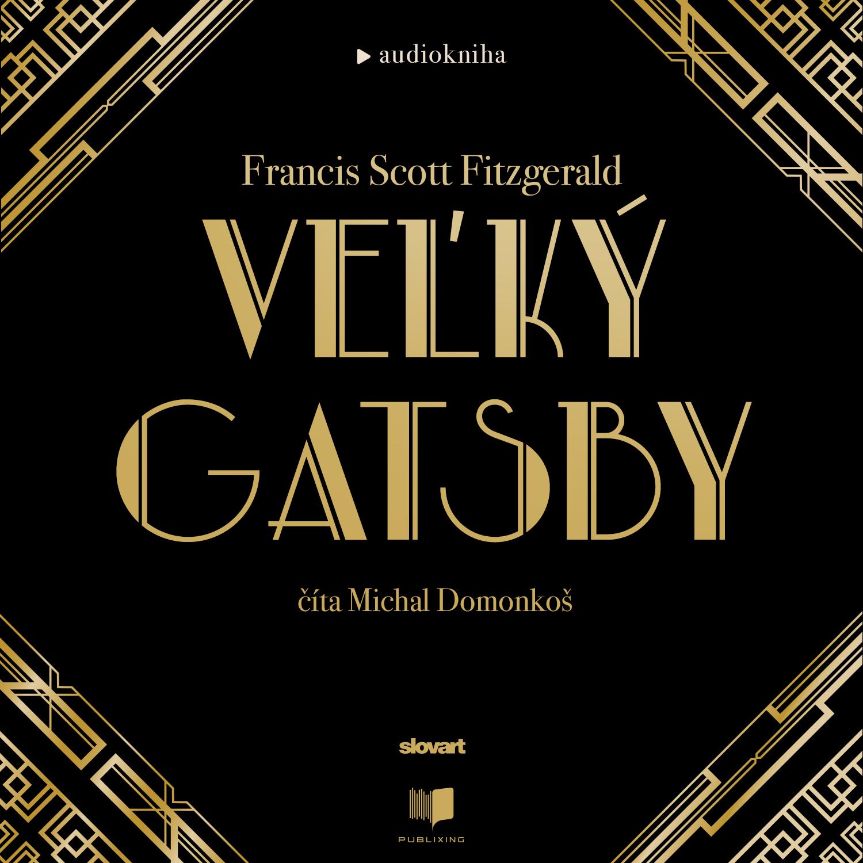 Francis Scott Fitzgerald - Veľký Gatsby