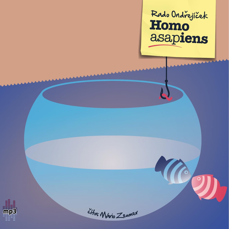 Rado Ondřejíček - Homo ASAPiens