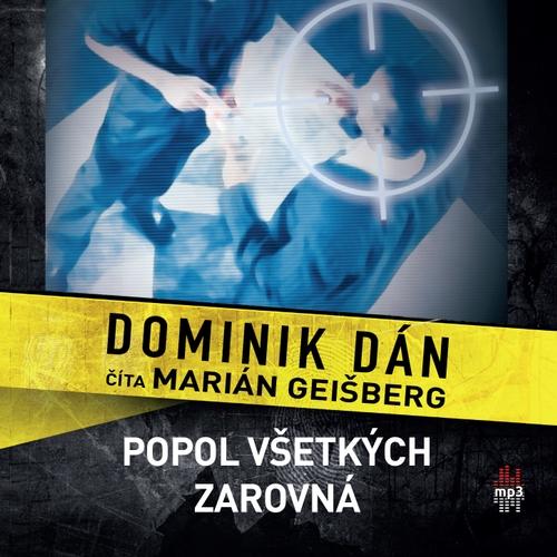 Dominik Dán - Popol všetkých zarovná