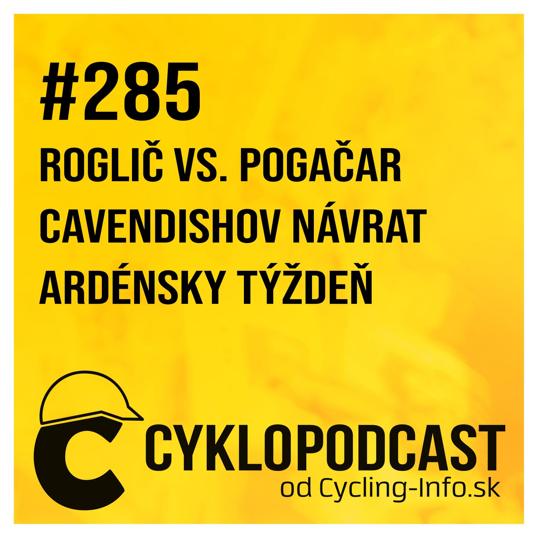 #285 Cavendishov víťazný návrat a Pidcockovo prelomové víťazstvo