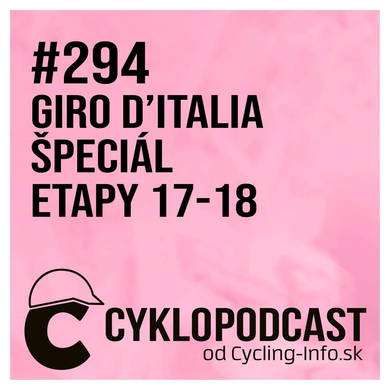 #294 GIRO ŠPECIÁL: Yates sa prihlásil k slovu, Giro ide do finále