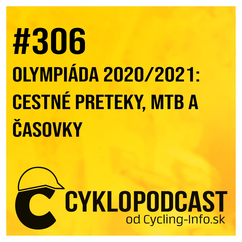 #306 Chaos, pády aj rozprávkové momenty tejto olympiády