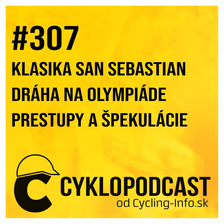 #307 Šprint nešprintérov v San Sebastiane a prvé prestupy