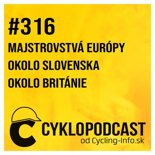 #316 Colbrelli majstrom Európy, Okolo Slovenska s najsilnejšou štartovkou v histórii